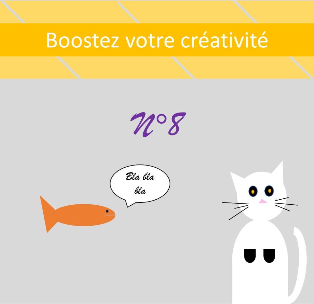 Boostez votre créativité n°8 : il ne leur manque que la parole